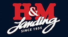 H&M Landing Since 1935