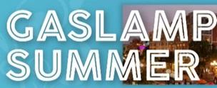 Gaslamp Summer Series