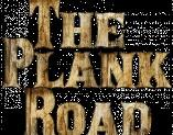 The Plank Road