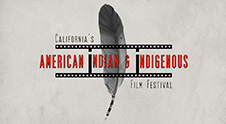 California's American Indian & Indigenous Film Festival
